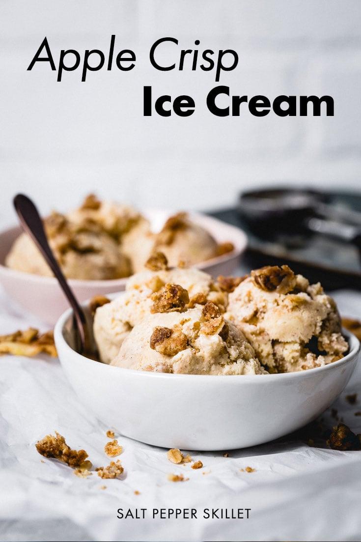 Apple Crisp Ice Cream. A decadent creamy vanilla bean and cinnamon ice cream infused with delicious apple crisp is the best of both worlds. #saltpepperskillet #applecrispicecream #icecream #fall #dessert