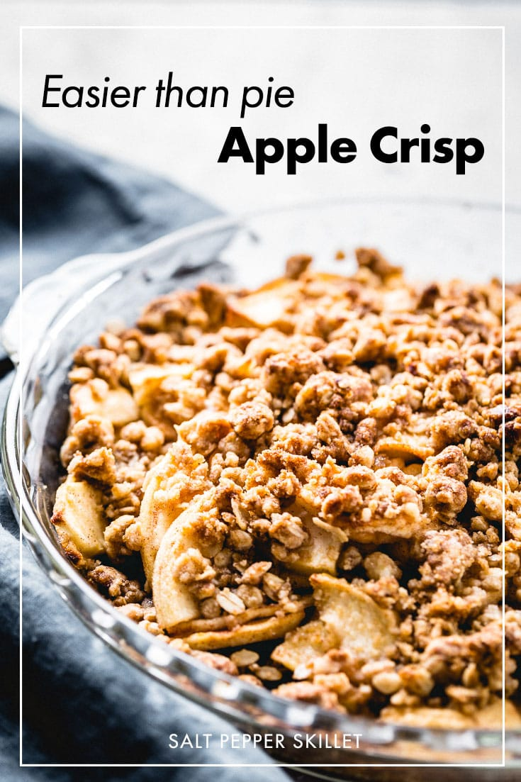 This easy apple crisp is a go-to delicious dessert for Fall, or really any time of year. It is ready in less than an hour and your house will be smelling amazing for the entire day. #saltpepperskillet #applecrisp #crisp #appledessert #dessert #fall