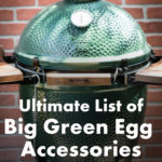 Essential Big Green Egg Accessories