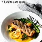 Grilled Salmon and a Burst Cherry Tomato Sauce