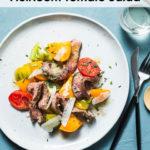 grilled steak heirloom tomato salad