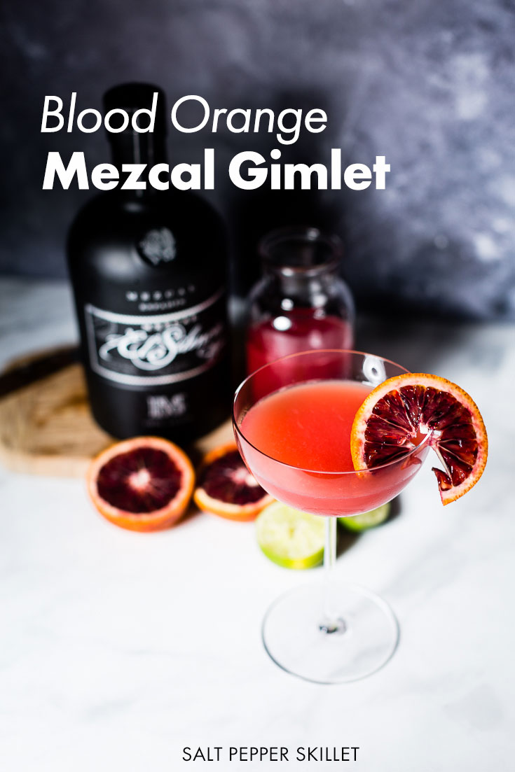 Blood Orange Mezcal Gimlet | A smoky, slightly tart and perfectly sweet blood orange mezcal riff on a classic gimlet. #mezcal #cocktail #gimlet