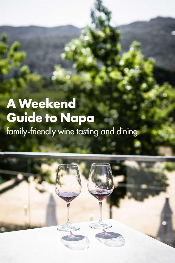 A family and dog-friendly guide to wine tasting and eating in beautiful Napa for a Weekend #napa #winetasting #napavalley #traveltips #napaguide #saltpepperskillet