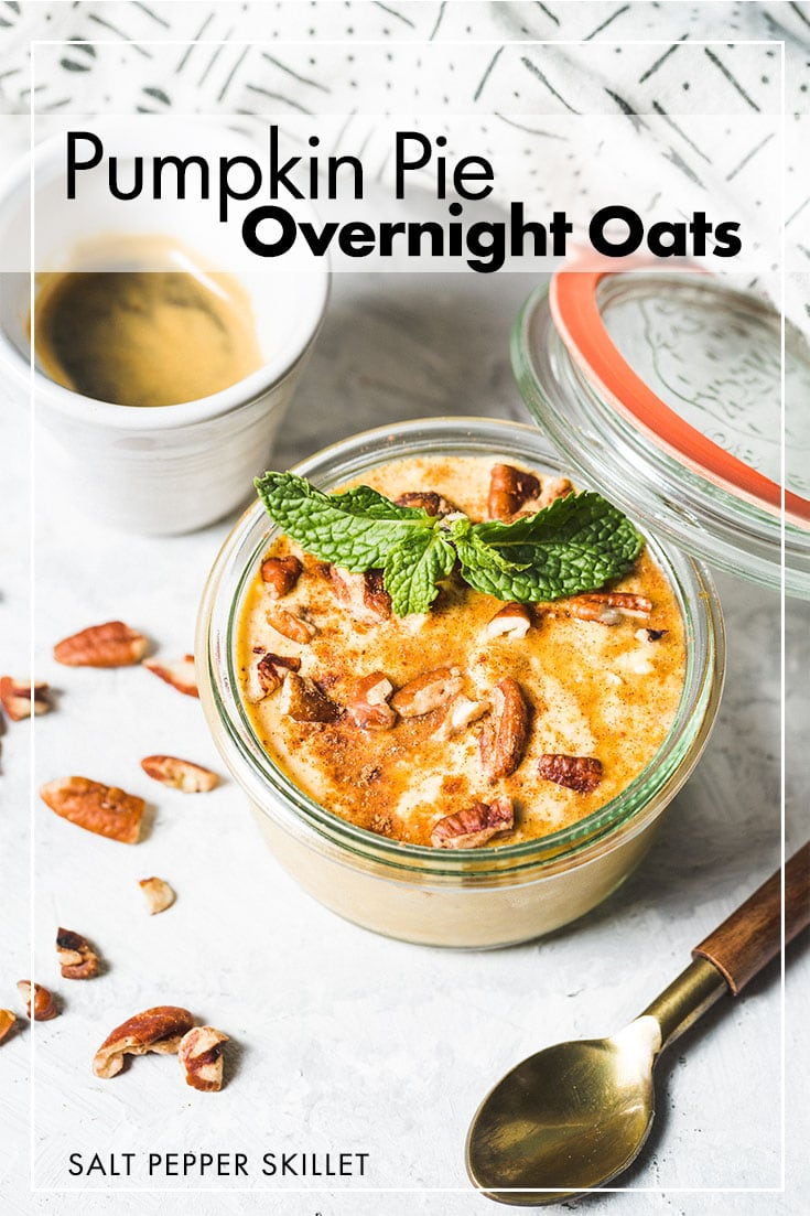 Combining the Fall treat of pumpkin pie with a nutritious and easy breakfast. Delicious pumpkin pie overnight oats with yogurt, pumpkin purée, pumpkin pie spice, vanilla extract and maple syrup will be your go-to breakfast for the season. #saltpepperskillet #overnightoats #pumpkinpie #pumpkinpiespice #pumpkinpieovernightoats #oatmeal #breakfast #easyrecipe