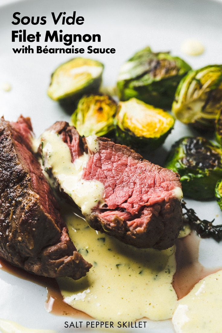 Perfect Sous Vide Filet Mignon Béarnaise Sauce - The most tender, decadent steak cut that is perfect for a date night at home. When you want that steak to come out perfectly, you sous vide it. #steak  #sousvide