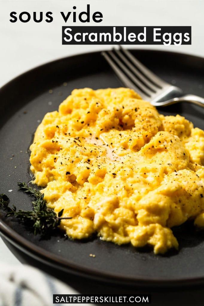 sous vide scrambled eggs pin