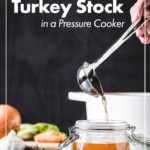 How to make turkey stock in a pressure cooker