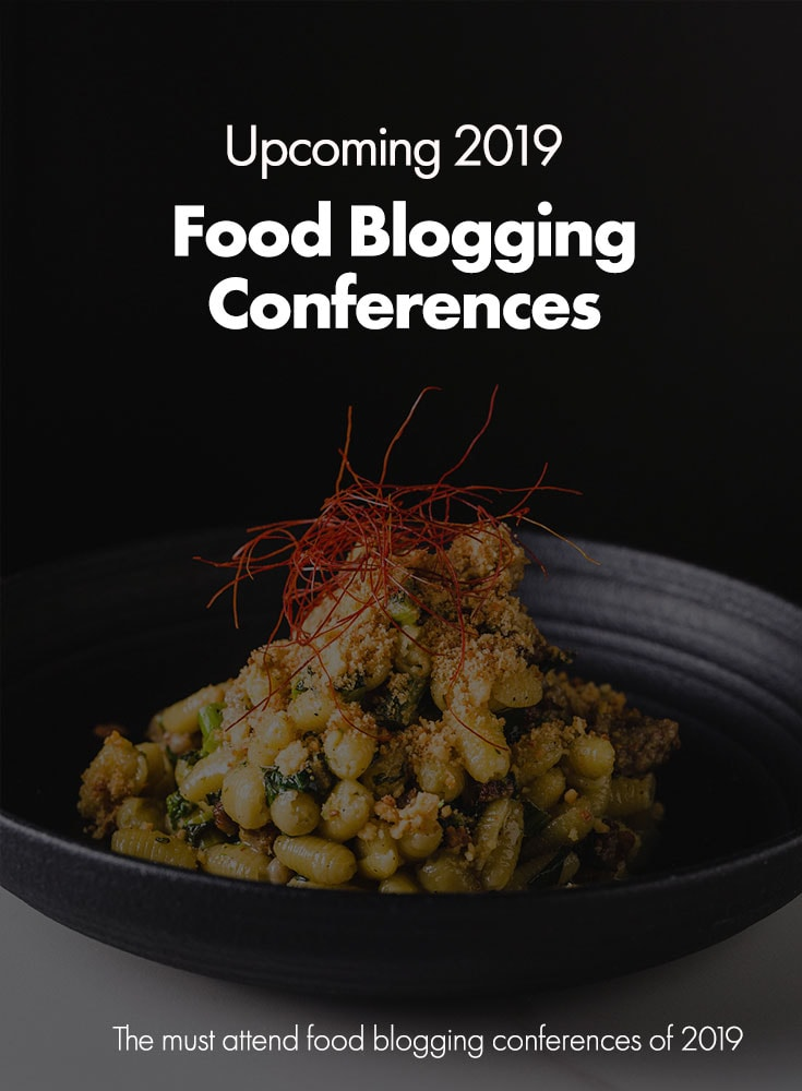 2019 Food Blogging Conferences