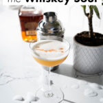 The Whiskey Sour Cocktail